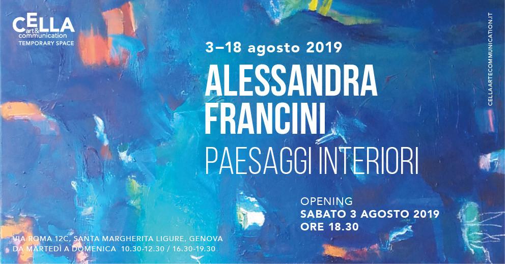 Alessandra Francini – Paesaggi interiori